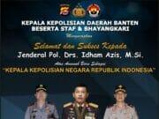 Kapolda Banten Ucapkan Selamat atas Pelantikan Kapolri, Jendral Pol Drs Idham Azis Msi